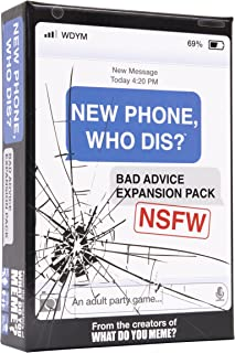 New Phone, Who Dis? Bad Advice NSFW Expansion Pack –Designed to be Added to The New Phone, Who Dis? Core Game – by What D...