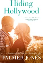 Hiding Hollywood (A Southern Kind of Love: Book One): Secret Identity Romance