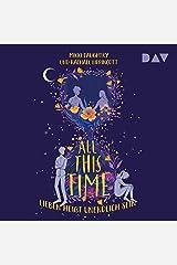 All This Time (German edition): Lieben heißt unendlich sein Audible Audiobook
