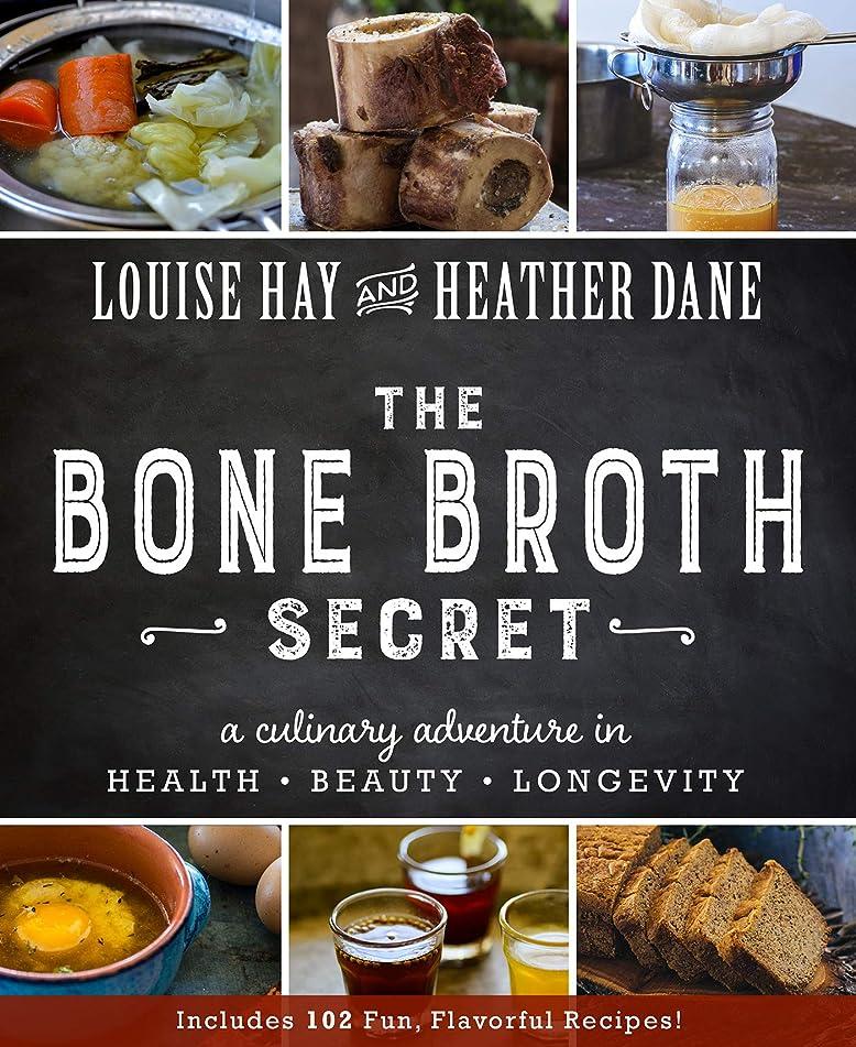 The Bone Broth Secret (English Edition)