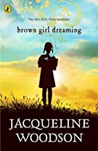 Brown Girl Dreaming (English Edition)