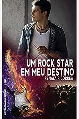 Um rock star em meu destino (Antologia Encantada Rock) eBook Kindle