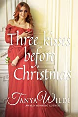 Three Kisses Before Christmas: Regency Historical Romance Kindle Edition