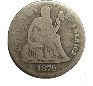 1876 S Seated Liberty Dime 10¢ Good