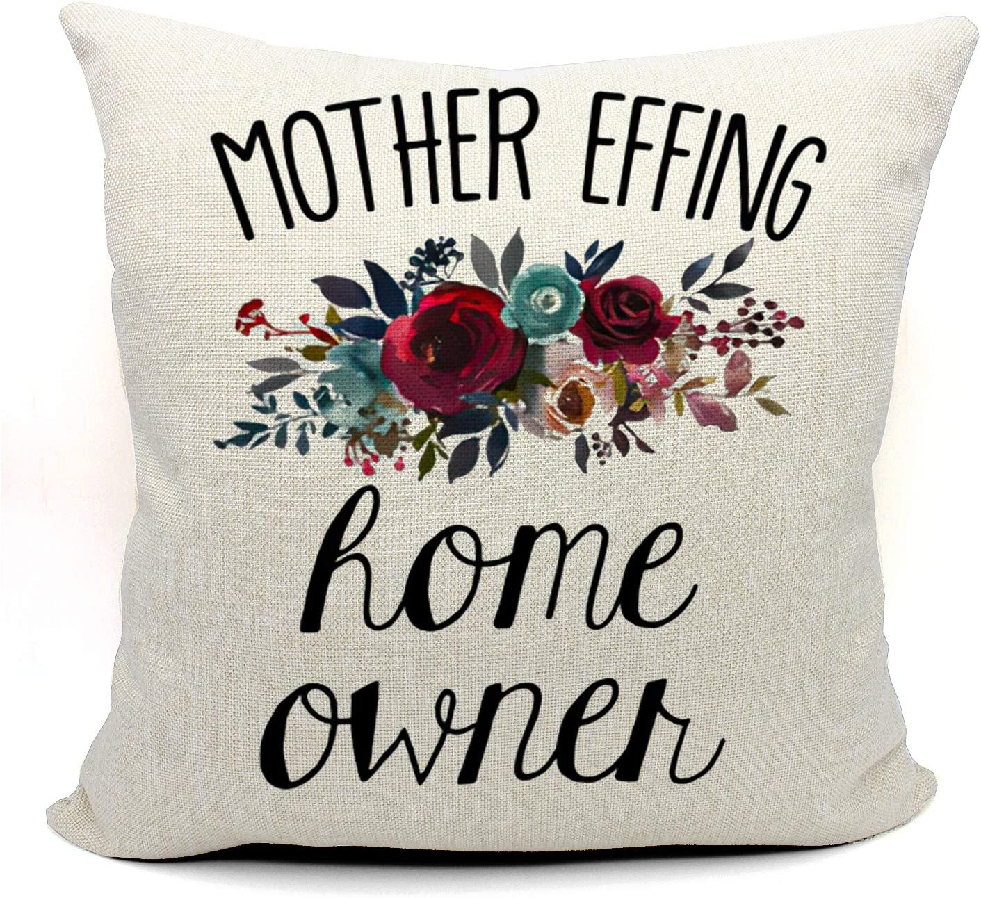 Mother Effing Home OwnerThrow Pillow Case, Funny Homeowner Gift, New Home Owner Gift,Housewarming Gift, Funny First Time Home Owner Gift Ideas, 18 x 18 Inch Linen Cushion Cover for Sofa Couch Bed