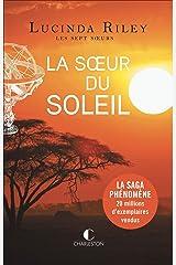 La Sœur du soleil: Les sept sœurs, T6 Format Kindle