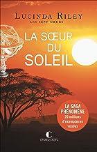 La Sœur du soleil: Les sept sœurs, T6