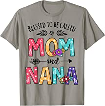 Blessed To Be Called Mom And Nana Floral Thanksgiving Gift T-Shirt