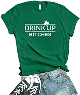 Green St Patricks Day Shirt Women - Drink Up Bitchs Irish Shamrock St. Patty's Day Tshirts