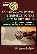 Louisiana Notary Exam Sidepiece to the 2020 Study Guide: Tips, Index, Forms—Essentials Missing in the Official Book (Self-Study Sherpa Series 1) PDF