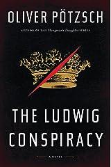 The Ludwig Conspiracy Kindle Edition