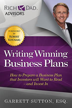 Writing Winning Business Plans: How to Prepare a Business Plan That Investors Will Want to Read-and Invest In
