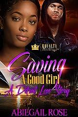 Saving A Good Girl: A Detroit Love Story Kindle Edition