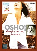 Osho Talks Escaping Into Life, Not From It