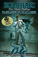 KOLCHAK the Night Stalker: Passages of the Macabre Kindle Edition