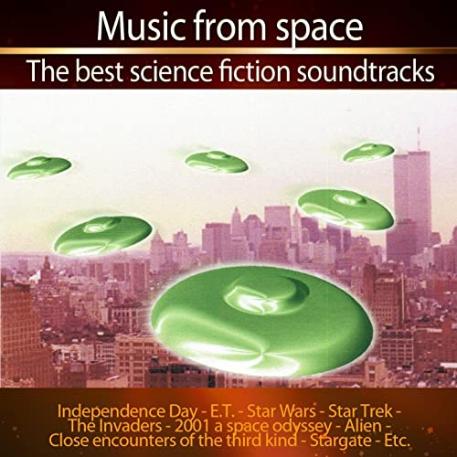 Music from Space (24 Best Science Fiction Soundtracks) by