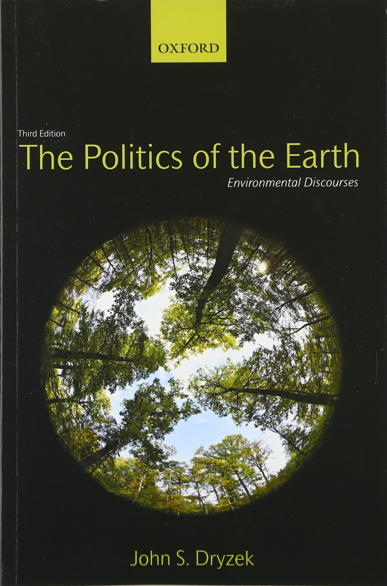 Image OfThe Politics Of The Earth: Environmental Discourses