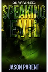 Speaking Evil (Cycle of Evil Book 3) Kindle Edition