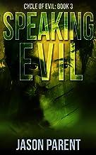 Speaking Evil (Cycle of Evil Book 3)