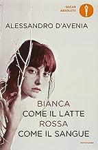Permalink to Bianca come il latte, rossa come il sangue PDF