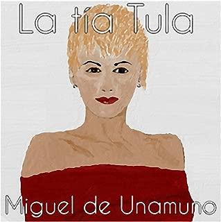 La tía Tula [Aunt Tula]