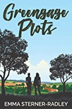 Greengage Plots: A Lesbian Romantic Comedy (The Greengage Series Book 1)