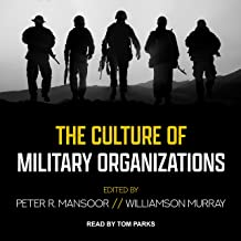 The Culture of Military Organizations