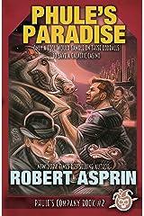 Phule's Paradise (Phule's Company Book 2) Kindle Edition