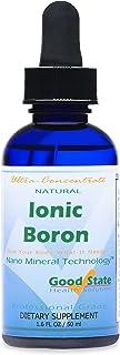 Good State | Ionic Boron | Natural | Liquid Concentrate | Nano Sized Mineral Technology | Professional Grade | 10 Drops Eq...