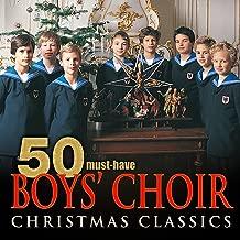50 Must-Have Boys' Choir Christmas Classics