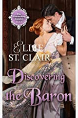 Discovering the Baron (The Bluestocking Scandals Book 3) Kindle Edition