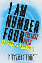 I Am Number Four: The Lost Files: Return to Paradise (Lorien Legacies: The Lost Files Book 8)