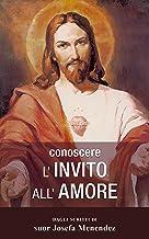 Conoscere l'Invito all'Amore (L'Acqua Viva) (Italian Edition)