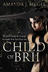 Child of Brii: A Novel of the Sayan Kindle Edition