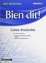 Bien dit!: Cahier d'activités Student Edition Level 2 (French Edition)