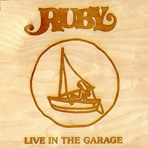Ruby (Live In The Garage)
