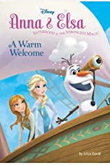 Frozen: Anna & Elsa: A Warm Welcome (Disney Chapter Book (ebook)) Kindle Edition
