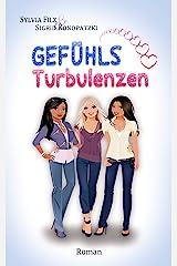 Gefühls-Turbulenzen Kindle Ausgabe