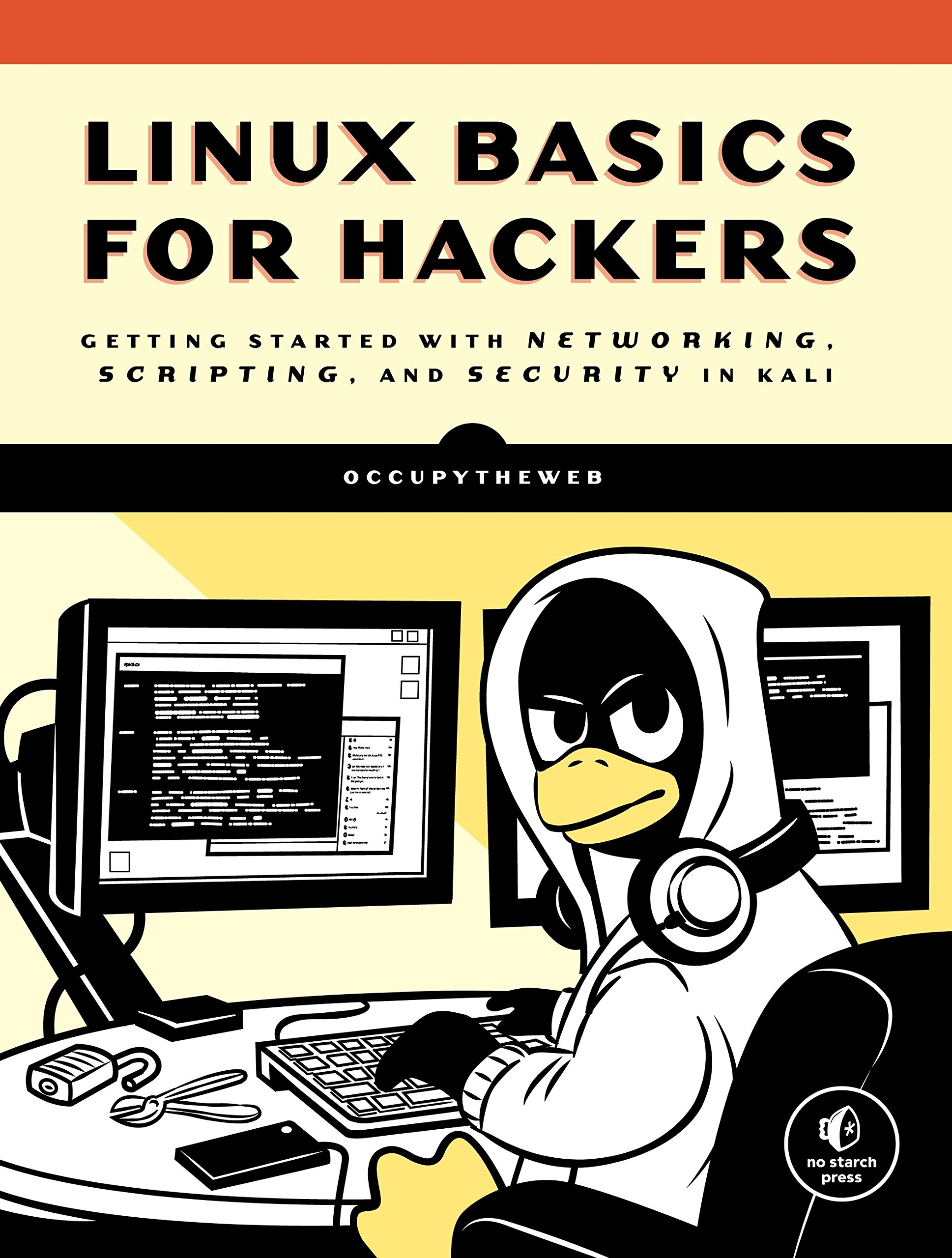 Image OfLinux Basics For Hackers: Getting Started With Networking, Scripting, And Security In Kali