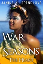 War of the Seasons, Book Four: The Heart