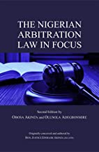 The Nigerian Arbitration Law in Focus (English Edition)