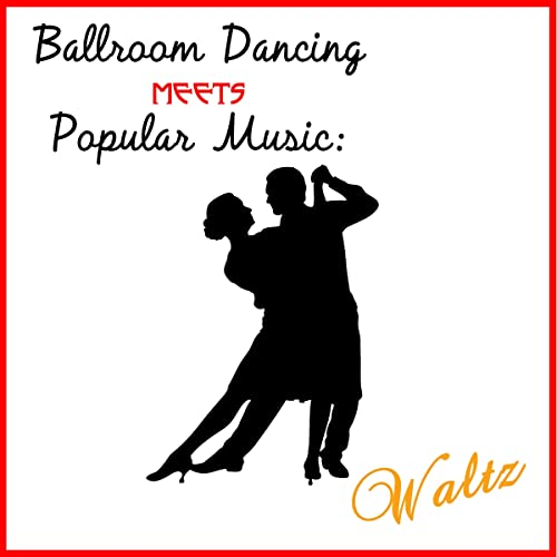 Ballroom Dancing Meets Popular Music: Waltz by The Modern