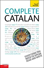 Complete Catalan Beginner to Intermediate Course: Learn to read, write, speak and understand a new language with Teach Yourself