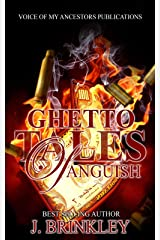 Ghetto Tales Of Anguish: Book One (Ghetto Tales Of Anguish 2: An Urban Suspense 1) Kindle Edition