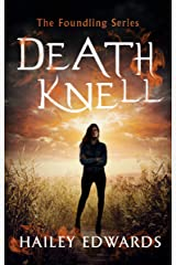 Death Knell (The Foundling Series Book 3) Kindle Edition