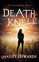 Death Knell (The Foundling Series Book 3)