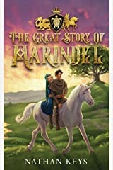 The Great Story of Marindel Kindle Edition