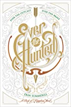 Ever the Hunted (The Clash of Kingdoms Novels Book 1)