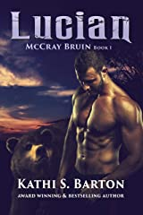 Lucian: McCray Bruin Bear Shifter Romance Kindle Edition