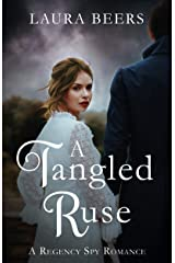 A Tangled Ruse: A Regency Spy Romance (The Beckett Files Book 4) Kindle Edition